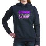Strong Is The New Skinny Women's Hooded Sweatshirt