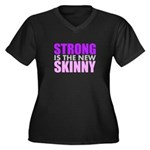Strong Is The New Skinny Plus Size T-Shirt