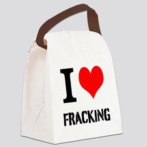 I Love Fracking Canvas Lunch Bag