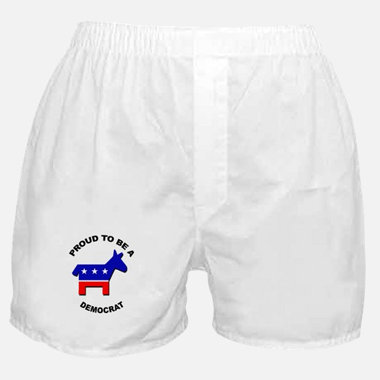 Proud to be a Democrat Boxer Shorts