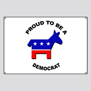Proud to be a Democrat Banner