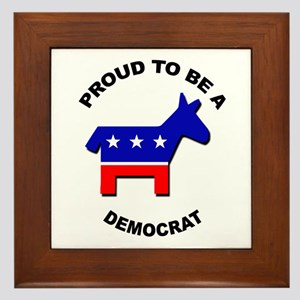 Proud to be a Democrat Framed Tile