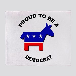 Proud to be a Democrat Throw Blanket