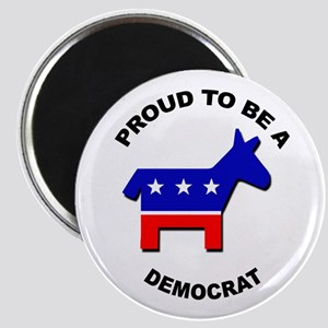 Proud to be a Democrat Magnet
