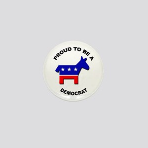 Proud to be a Democrat Mini Button