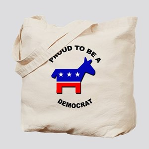 Proud to be a Democrat Tote Bag