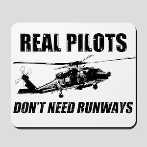 Real Pilots Dont Need Runways - Blackhawk Mousepad