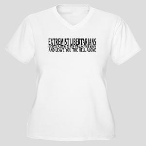 Extremist Libertarians Plus Size T-Shirt