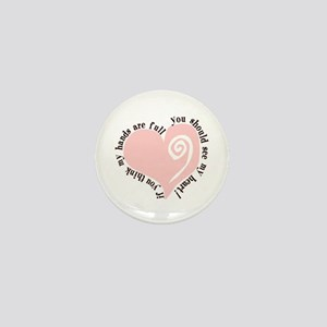 Full Hands, Full Heart Mini Button
