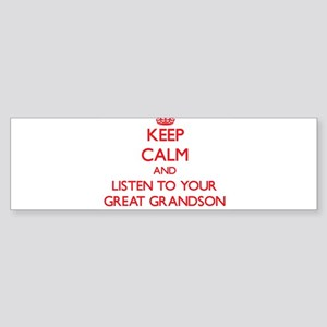 Keep Calm and Listen to your Great Grandson Bumper