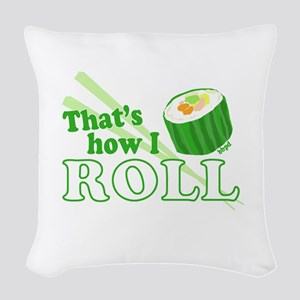 How I Sushi Roll Woven Throw Pillow