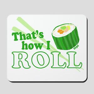 How I Sushi Roll Mousepad