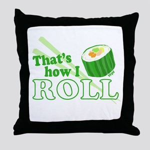 How I Sushi Roll Throw Pillow
