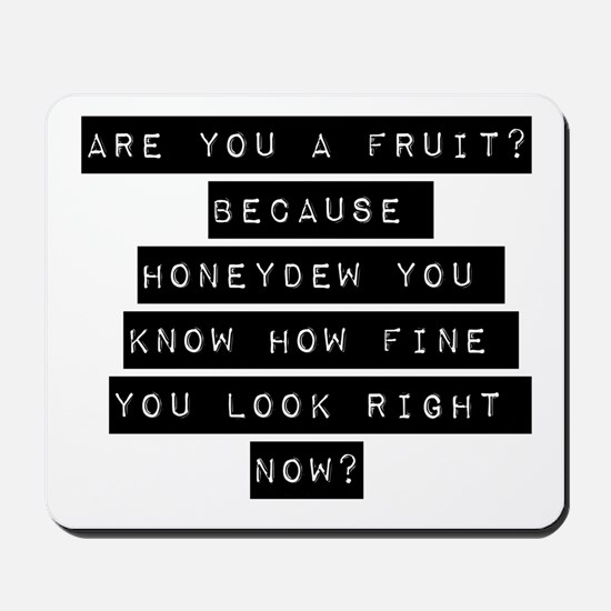 Are You A Fruit Mousepad