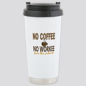 Archivist No Coffee No Stainless Steel Travel Mug