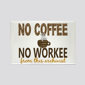 Archivist No Coffee No Workee Rectangle Magnet