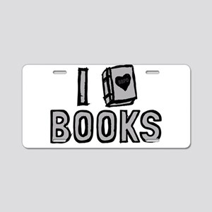 I Love Books Aluminum License Plate