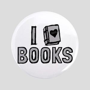 """I Love Books 3.5"""" Button"""