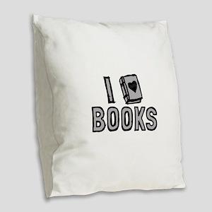I Love Books Burlap Throw Pillow