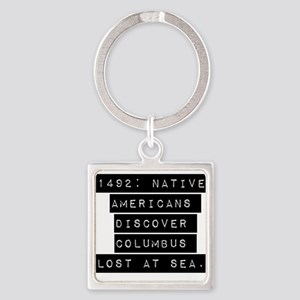 1492 Native Americans Keychains