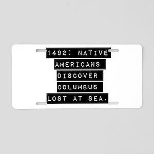 1492 Native Americans Aluminum License Plate