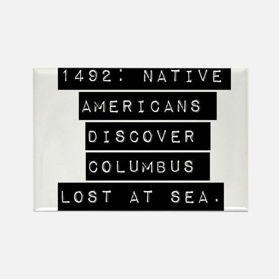 1492 Native Americans Magnets