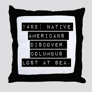 1492 Native Americans Throw Pillow