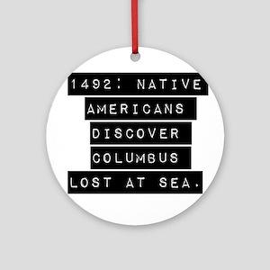 1492 Native Americans Ornament (Round)