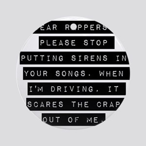 Dear Rappers Ornament (Round)
