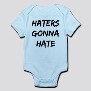 Haters Gonna Hate Body Suit