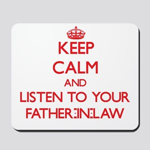 Keep Calm and Listen to your Father-in-Law Mousepa