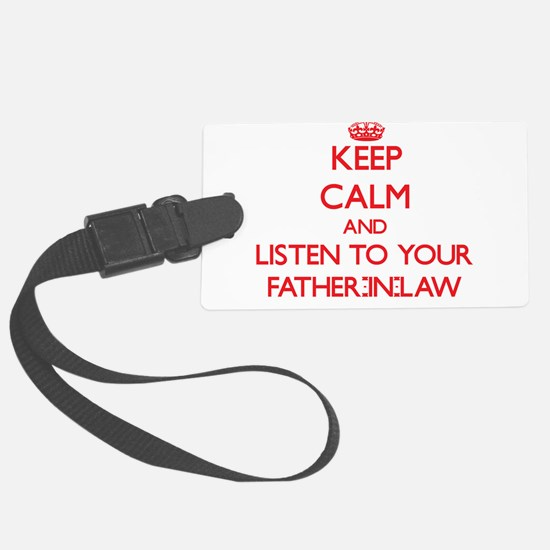 Keep Calm and Listen to your Father-in-Law Luggage