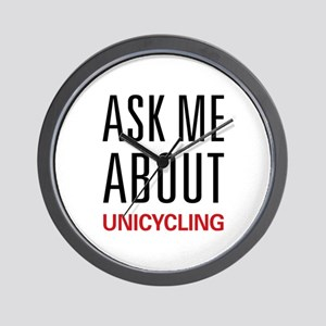Ask Me About Unicycling Wall Clock