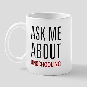 Ask Me Unschooling Mug