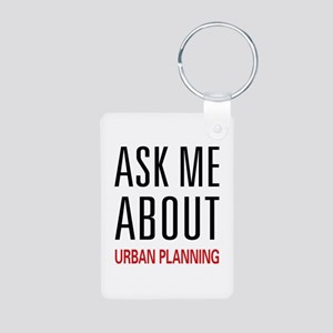 Ask Me About Urban Planning Aluminum Photo Keychai