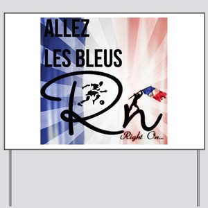 RightOn Les Bleus Yard Sign