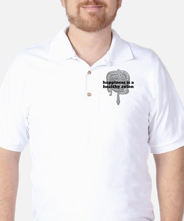 Happiness is a Healthy Colon Golf Shirt