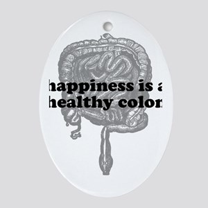 Happiness is a Healthy Colon Oval Ornament