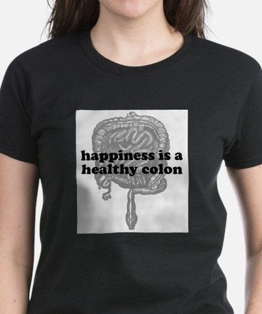 Happiness is a Healthy Colon Women's Dark T-Shirt