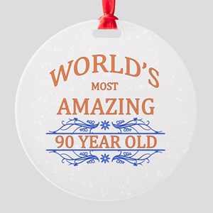 World's Most Amazing 90 Year Old Round Ornament