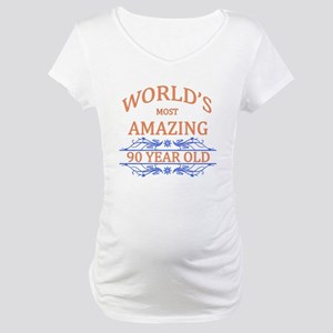 World's Most Amazing 90 Year Old Maternity T-Shirt