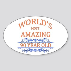 World's Most Amazing 90 Year Old Sticker (Oval)