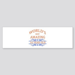 World's Most Amazing 16 Year Old Sticker (Bumper)