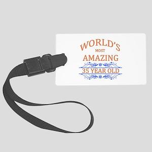 World's Most Amazing 35 Year Old Large Luggage Tag
