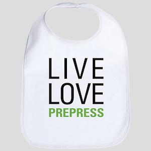 Live Love Prepress Bib