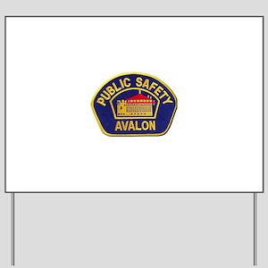 Avalon Public Safety Yard Sign