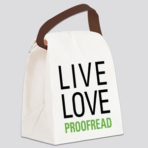 Live Love Proofread Canvas Lunch Bag