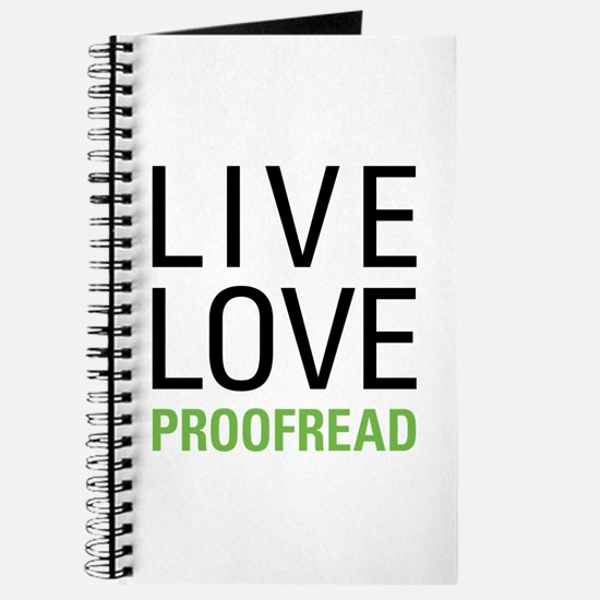 Live Love Proofread Journal