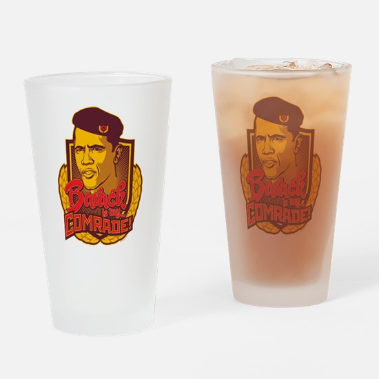 Barack is My Comrade Drinking Glass