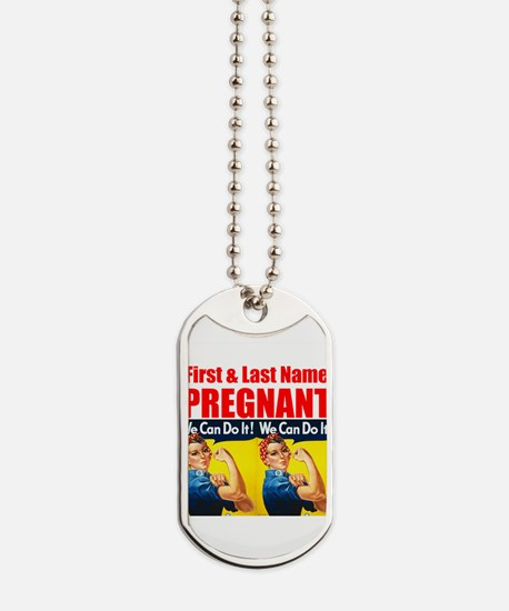 Pregnant Rosie the Riveter We Can Do It Dog Tags